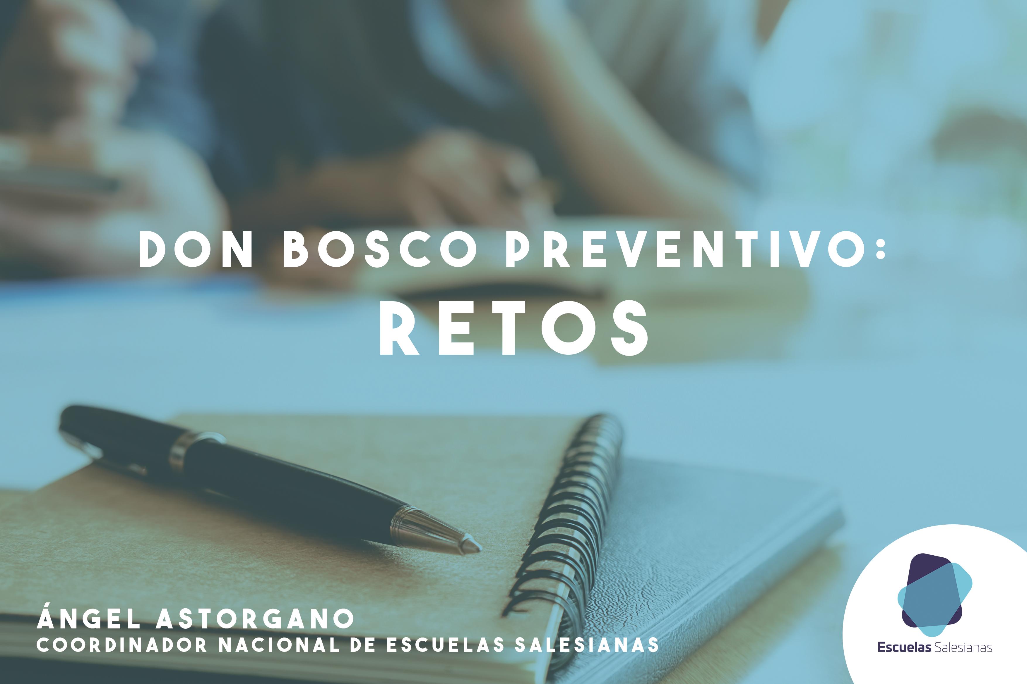 Don Bosco preventivo: retos